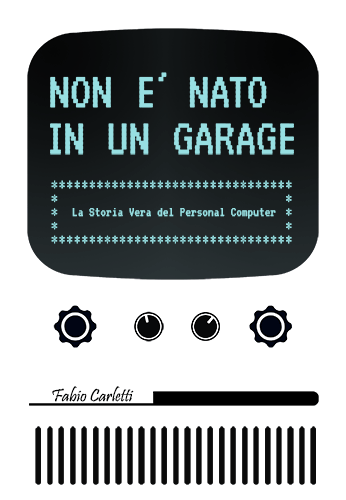 Non è nato in un garage
